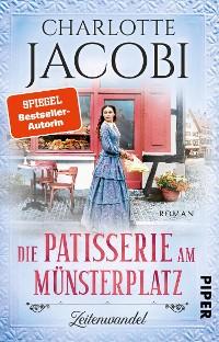 Cover Die Patisserie am Münsterplatz – Zeitenwandel