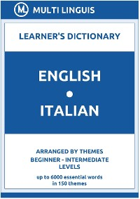 Cover English-Italian Learner's Dictionary (Arranged by Themes, Beginner - Intermediate Levels)
