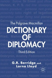 Cover The Palgrave Macmillan Dictionary of Diplomacy