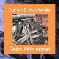 Cover Beim Mühlenrad