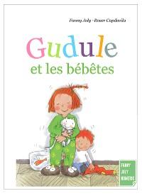 Cover Gudule et les bébêtes
