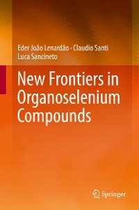 Cover New Frontiers in Organoselenium Compounds