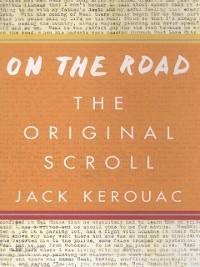 Cover On the Road: The Original Scroll