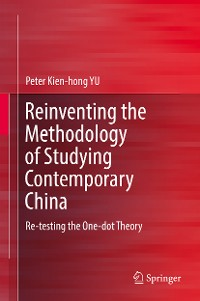 Cover Reinventing the Methodology of Studying Contemporary China