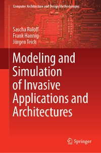 Cover Modeling and Simulation of Invasive Applications and Architectures