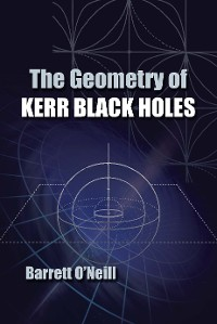 Cover The Geometry of Kerr Black Holes