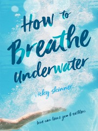 Cover How to Breathe Underwater