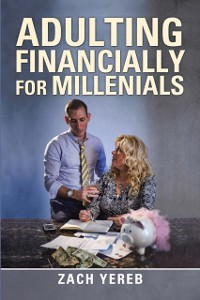 Cover Adulting Financially for Millenials