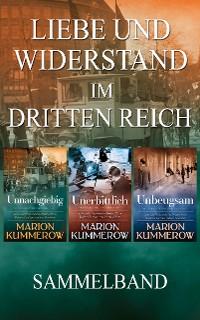 Cover Liebe und Widerstand im Dritten Reich