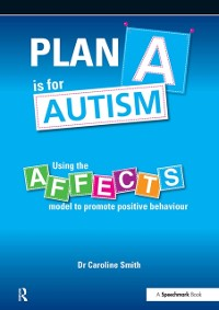 Cover Plan A is for Autism