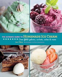 Cover The Ultimate Guide to Homemade Ice Cream