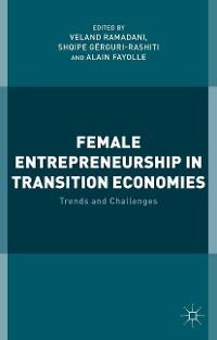 Cover Female Entrepreneurship in Transition Economies