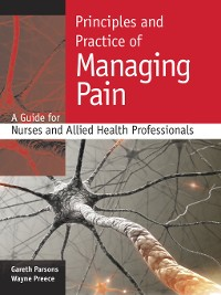 Cover Principles And Practice Of Managing Pain