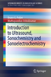 Cover Introduction to Ultrasound, Sonochemistry and Sonoelectrochemistry