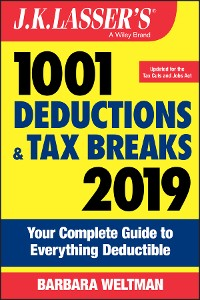 Cover J.K. Lasser's 1001 Deductions and Tax Breaks 2019