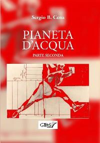 Cover Pianeta d'Acqua - Parte Seconda