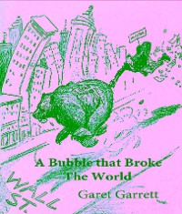 Cover A Bubble that Broke the World