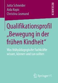 """Cover Qualifikationsprofil """"Bewegung in der frühen Kindheit"""""""