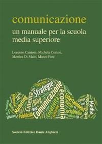 Cover Comunicazione - Un manuale per la scuola media superiore
