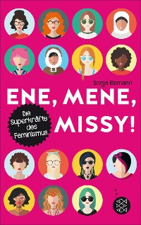 Cover Ene, mene, Missy. Die Superkräfte des Feminismus