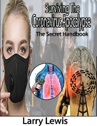 Cover Surviving the Coronavirus Apocalypse - The Secret Handbook