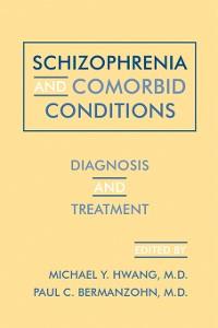 Cover Schizophrenia and Comorbid Conditions