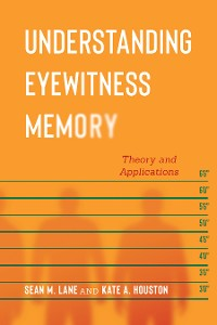 Cover Understanding Eyewitness Memory