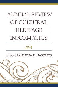 Cover Annual Review of Cultural Heritage Informatics