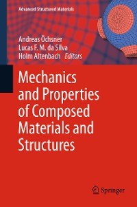 Cover Mechanics and Properties of Composed Materials and Structures