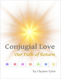 Cover Conjugial Love: Our Path of Return