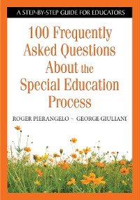 Cover 100 Frequently Asked Questions About the Special Education Process