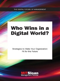 Cover Who Wins in a Digital World?
