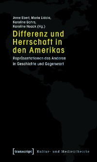 Cover Differenz und Herrschaft in den Amerikas