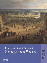 Cover Das Zeitalter des Sonnenkönigs