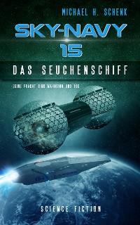 Cover Sky-Navy 15 - Das Seuchenschiff
