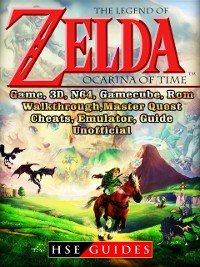 Cover Legend of Zelda Ocarina of Time, Game, 3D, N64, Gamecube, Rom, Walkthrough, Master Quest, Cheats, Emulator, Guide Unofficial