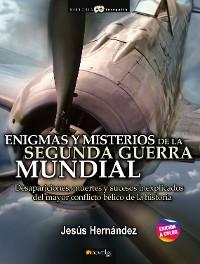 Cover Enigmas y misterios de la Segunda Guerra Mundial