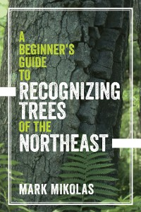 Cover A Beginner's Guide to Recognizing Trees of the Northeast