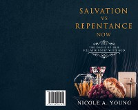 Cover Salvation vs Repentance Now