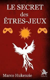 Cover Le Secret des êtres-jeux