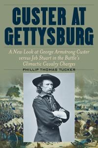 Cover Custer at Gettysburg