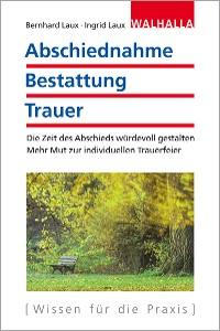 Cover Abschiednahme - Bestattung - Trauer