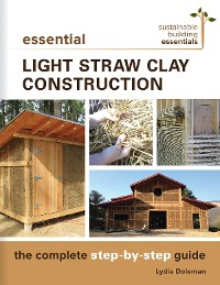Cover Essential Light Straw Clay Construction