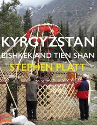 Cover Kyrgyzstan Bishkek and Tien Shan