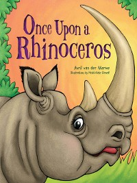 Cover Once Upon a Rhinoceros