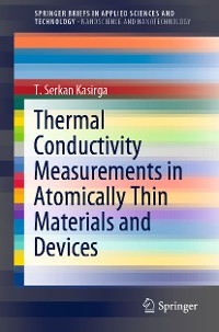 Cover Thermal Conductivity Measurements in Atomically Thin Materials and Devices