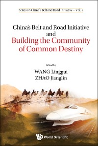 Cover China's Belt And Road Initiative And Building The Community Of Common Destiny