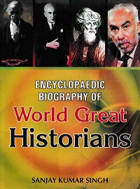 Cover Encyclopaedic Biography Of World Great Historians