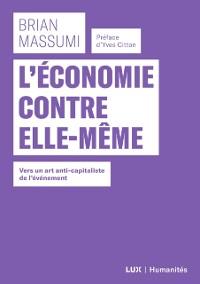 Cover L'economie contre elle-meme