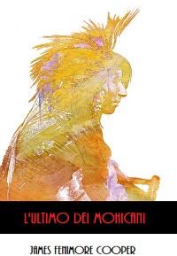Cover L'Ultimo dei Mohicani